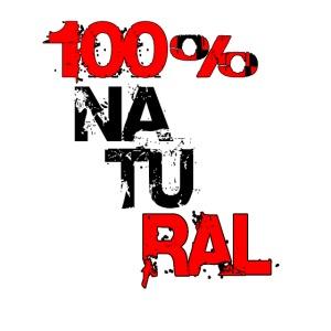 100% NATURAL!