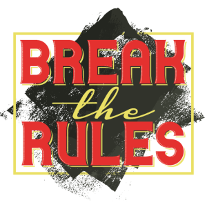 sehr schönes break the Rules Design