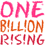 ONE BILLION RISING Schrift