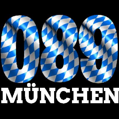München 089 Bayern Münchner - 089 MÜNCHEN - DEINE VORWAHL- DEINE STADT - münchnerin,boarisch,bayrisch,bayerisch,Münchner,München,Munich,Heimatliebe,Heimatland,Heimat,Bayern,Bayer,089 München,089
