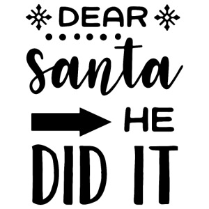 Dear Santa he did it