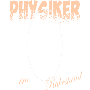 Ruhestand Physiker