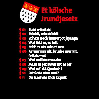 Das kölsche Grundgesetz -  - rosenmontag,rheinland,rhein,kölsch,kölner karneval,kölner dom,kölle,karneval,colonia,alaaf,Köln,Grundgesetz,Et kölsche Jrundgesetz,Das kölsche Grundgesetz,Colonia,Cologne