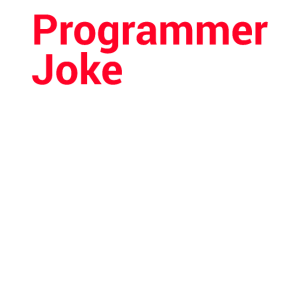 Programmierer Geschenk Witzig