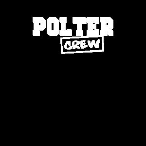 Polter Crew