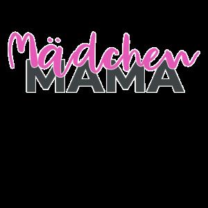 Mädchenmama | für die perfekte Mama toller Mädchen