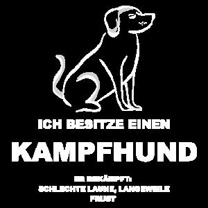 Kampfhund Tshirt Lustig