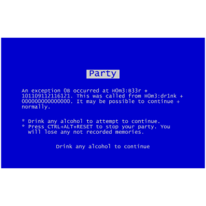 Party Bluescreen Out of Beer