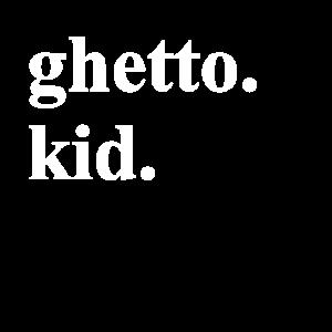 ghetto kid