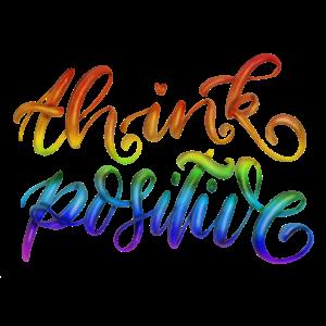 Think positive, denke positiv