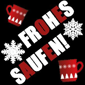 Frohes Saufen! Glühwein Weihnachten