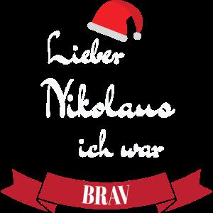 Liebes Nikolaus ich war brav