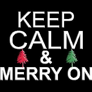 Keep Calm & merry on
