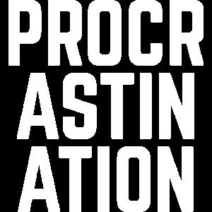 Procrastination - für Leute, die alles aufschieben