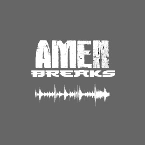 AMEN BREAKS
