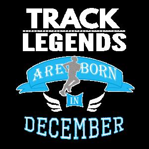 Track Legends werden im Dezember geboren