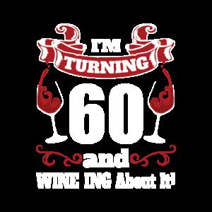 60 Jahre alt werden und Wein darüber
