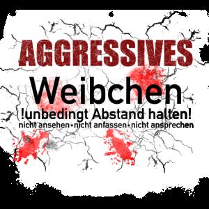 Aggressives Weibchen Frauenpower Spruch