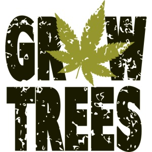 Grow Weed Trees Cannabis - Vintage