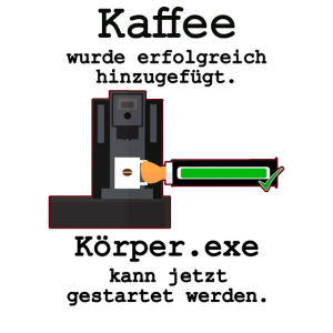 Kaffee Körper Morgenmuffel Computer Lustig IT Witz