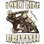 i_only_ride_british