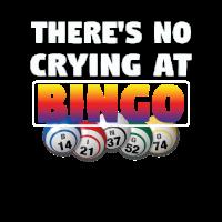 Bingo Funny Design - Bei Bingo gibt es kein Weinen