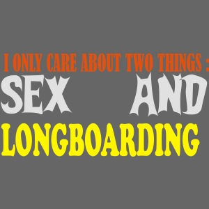 Sex and Longboarding
