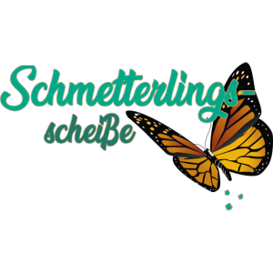 Schmetterling Scheiße