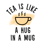 Tea is like a hug in a mug Aquarell