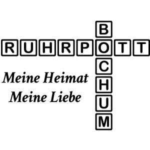 Ruhrpott - Bochum - Meine Heimat, meine Liebe