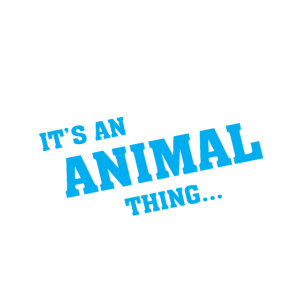 It's an animal thing...