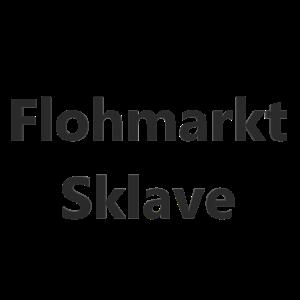Flohmarkt Sklave