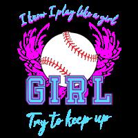 I know i play like a girl Softball Shirt