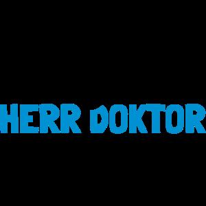 Lustiger Spruch Herr Doktor, Geschenk Doktorarbeit