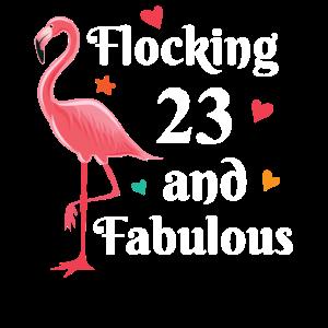 Flocking 23 and fabulous