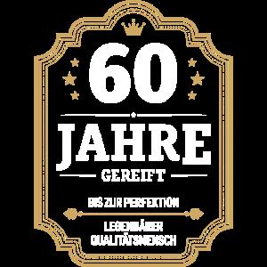 60 JAHRE GEREIFT