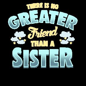 Es gibt keinen größeren Freund als ein Geschenk der Schwester