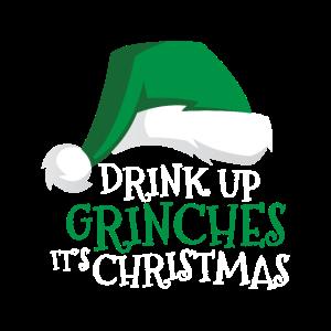Drink Up Grinches Es ist Weihnachtsfeiertags-Trinken