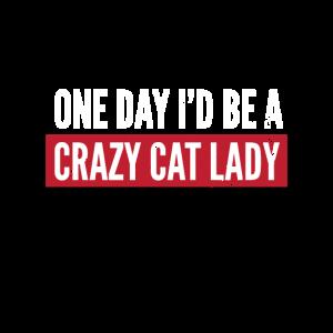 Verrückte Katzenfrau Single Frau Katzen Geschenk