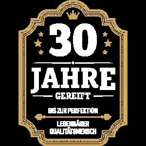 30 JAHRE GEREIFT