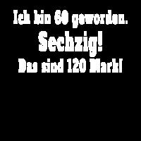 Lustiges T-Shirt zum 60. Geburtstag / Sechzig / 60