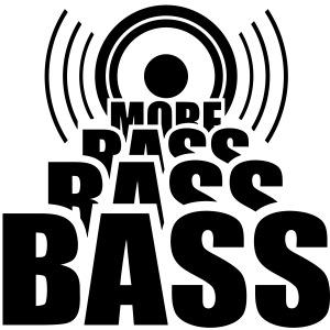 More BASS  *  Lautsprecher Musik DJ Dubstep