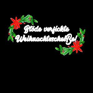 Weihnachten Scheiße Blöd Anti Gegen