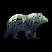 sei stark,be strong. Bär, Wald