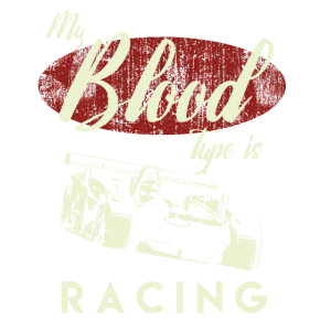 my blood type is racing