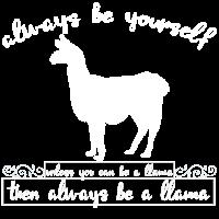 Always Be A LLama Alpaka Tier Zoo Kinder Geschenk