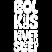 Cool kids never sleep Typografie