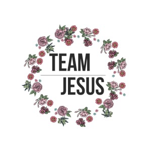 Team Jesus - Christliches Shirt Design Rosenblüten