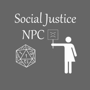 Social Justice NPC