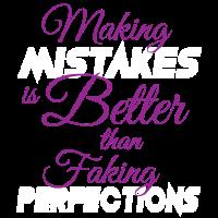 Fehler Machen Besser Fake Perfektion Motivation
